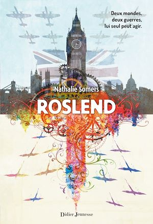 Roslend (tome 1) | Somers, Nathalie. Auteur