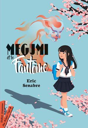 Téléchargez le livre :  Megumi et le fantôme