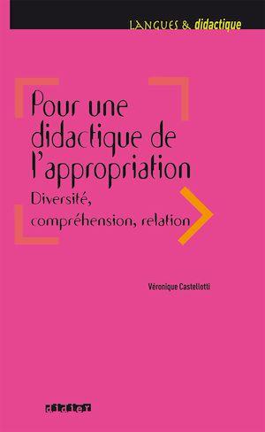 Téléchargez le livre :  Pour une didactique de l'appropriation, diversité, compréhension, relation - Ebook