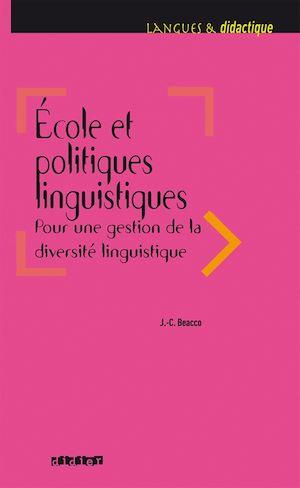 Téléchargez le livre :  Ecole et politiques linguistiques 2016 - Ebook