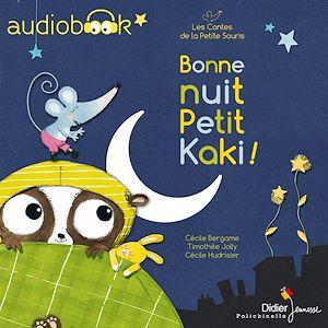 Bonne nuit, Petit Kaki ! - édition 2018 | Bergame, Cécile. Auteur