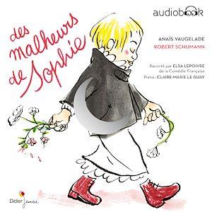 Des Malheurs de Sophie | Vaugelade, Anaïs. Auteur