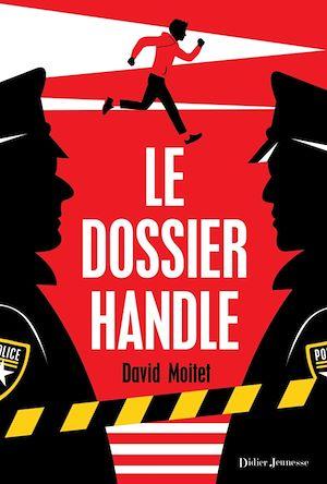 Téléchargez le livre :  Le Dossier Handle