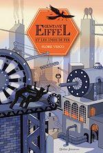Télécharger le livre :  Gustave Eiffel et les âmes de fer