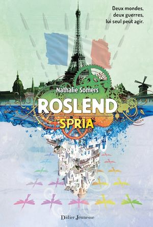 Roslend, Spria (tome 3) | Somers, Nathalie. Auteur