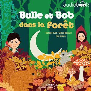 Téléchargez le livre :  Bulle et Bob dans la forêt