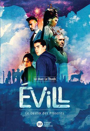 Téléchargez le livre :  Evill, Le Destin des Proscrits