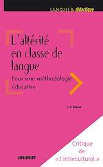 Télécharger le livre :  L'altérité en classe de langue pour une méthodologie éducative