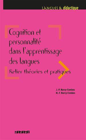 Téléchargez le livre :  Cognition et personnalité dans l'apprentissage des langues - Ebook