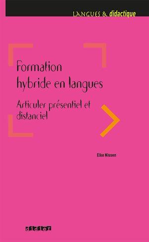 Téléchargez le livre :  Formation hybride en langues - Articuler présentiel et distanciel - Ebook