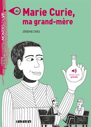 Téléchargez le livre :  Marie Curie, ma grand-mère - Ebook