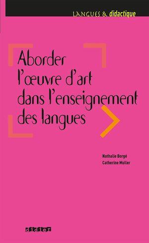 Téléchargez le livre :  Aborder l'oeuvre d'art dans l'enseignement des langues - Ebook
