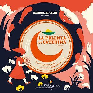 Téléchargez le livre :  La Polenta de Caterina & Coq doré