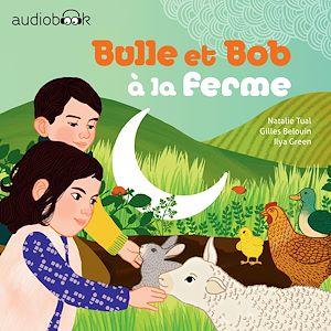 Téléchargez le livre :  Bulle et Bob à la ferme