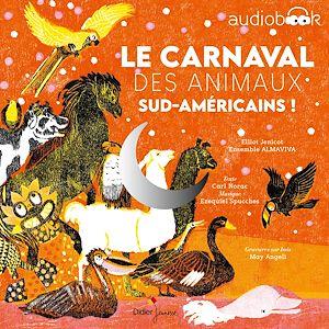 Téléchargez le livre :  Le Carnaval des animaux sud-américains