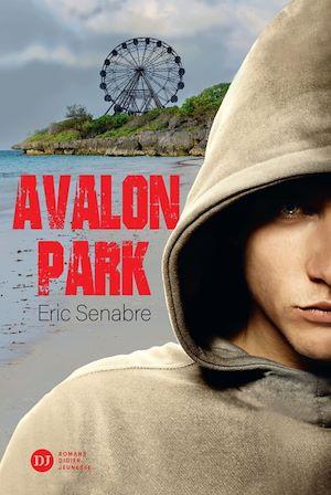 Avalon Park | Senabre, Eric. Auteur