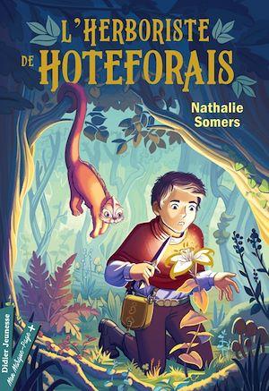 Téléchargez le livre :  L'Herboriste de Hoteforais