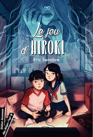 Téléchargez le livre :  Le Jeu d'Hiroki