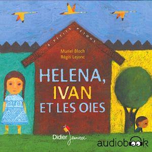 Téléchargez le livre :  Héléna, Yvan et les Oies