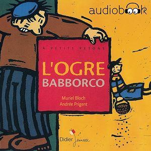 Téléchargez le livre :  L'ogre Babborco