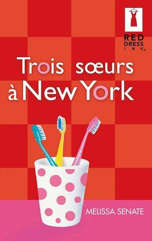 Téléchargez le livre :  Trois soeurs à New York