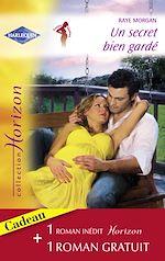 Télécharger le livre :  Un secret bien gardé - Une rencontre séduisante (Harlequin Horizon)