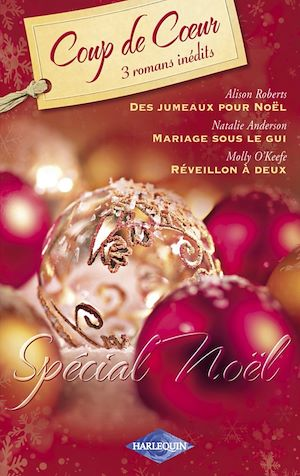 Téléchargez le livre :  Spécial Noël (Harlequin Coup de Coeur)