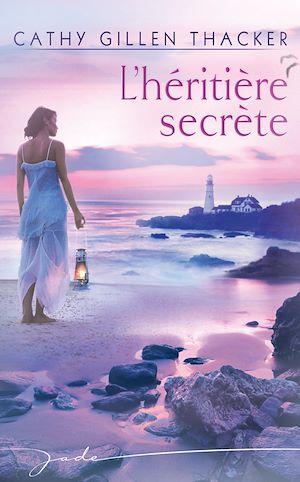 Téléchargez le livre :  L'héritière secrète