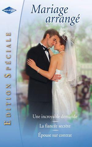 Téléchargez le livre :  Mariage arrangé (Harlequin Edition Spéciale)