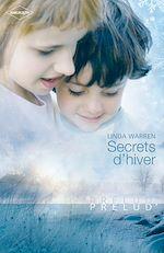 Télécharger le livre :  Secrets d'hiver (Harlequin Prélud')