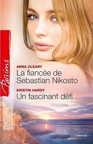 Téléchargez le livre :  La fiancée de Sebastian Nikosto - Un fascinant défi