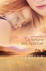 Télécharger le livre :  La fortune des Spencer (Harlequin Prélud')