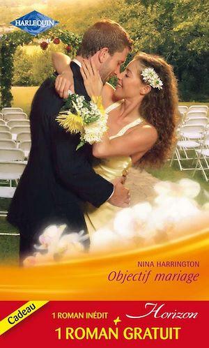 Téléchargez le livre :  Objectif mariage - Le baiser de l'orage