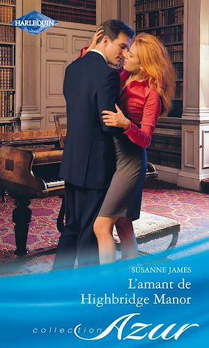 Téléchargez le livre :  L'amant de Highbridge Manor