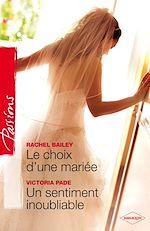 Télécharger le livre :  Le choix d'une mariée - Un sentiment inoubliable