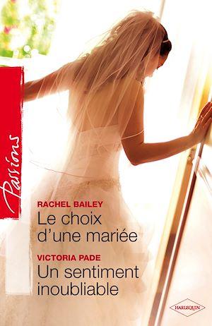 Téléchargez le livre :  Le choix d'une mariée - Un sentiment inoubliable