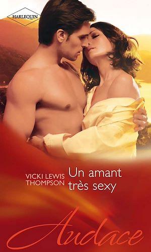 Téléchargez le livre :  Un amant très sexy