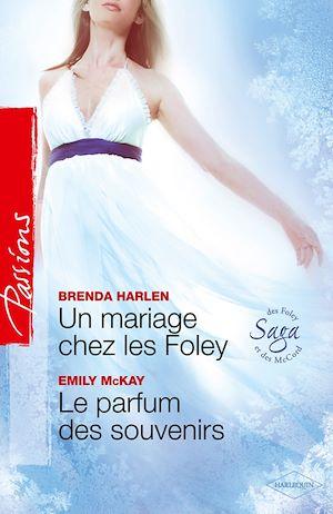 Téléchargez le livre :  Un mariage chez les Foley - Le parfum des souvenirs