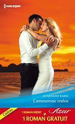 Télécharger le livre :  L'amoureuse trahie - Un amour de toujours