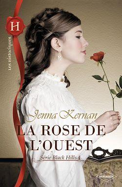 Télécharger le livre :  La rose de l'Ouest