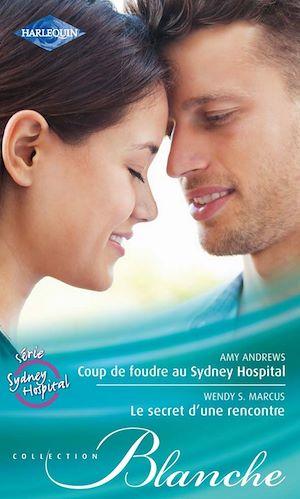 Téléchargez le livre :  Coup de foudre au Sydney Hospital - Le secret d'une rencontre