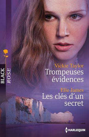 Téléchargez le livre :  Trompeuses évidences - Les clés d'un secret
