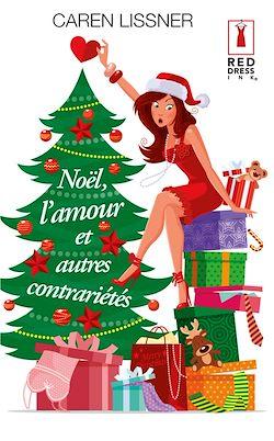 Télécharger le livre :  Noël, l'amour et autres contrariétés