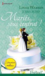 Télécharger le livre :  Mariés... sous contrat !