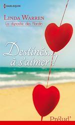 Télécharger le livre :  Destinés... à s'aimer !