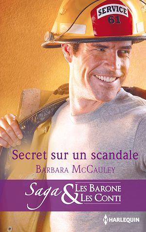 Téléchargez le livre :  Secret sur un scandale