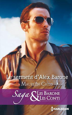 Téléchargez le livre :  Le serment d'Alex Barone