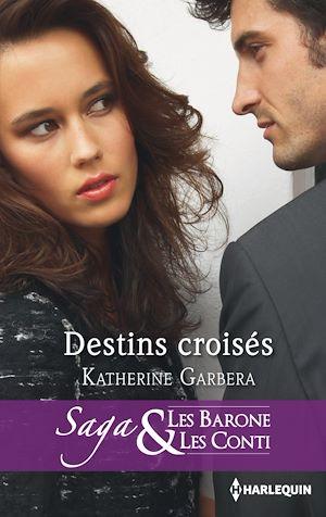 Téléchargez le livre :  Destin croisés
