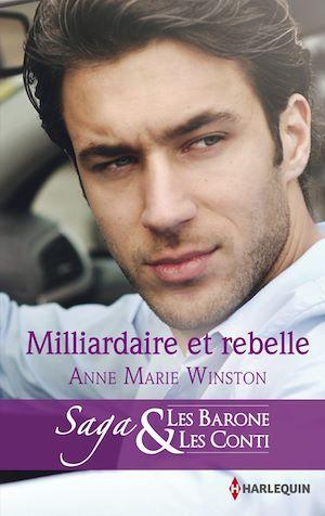 Téléchargez le livre :  Milliardaire et rebelle