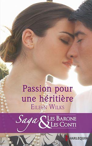 Téléchargez le livre :  Passion pour une héritière